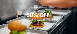 50% Off burgers and sandwiches